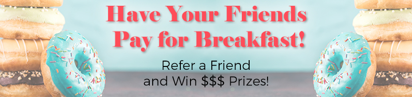 Refer a Friend and Win Prizes